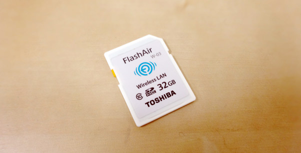 FlashAir IIIでデジカメの写真をスマホへ楽に転送